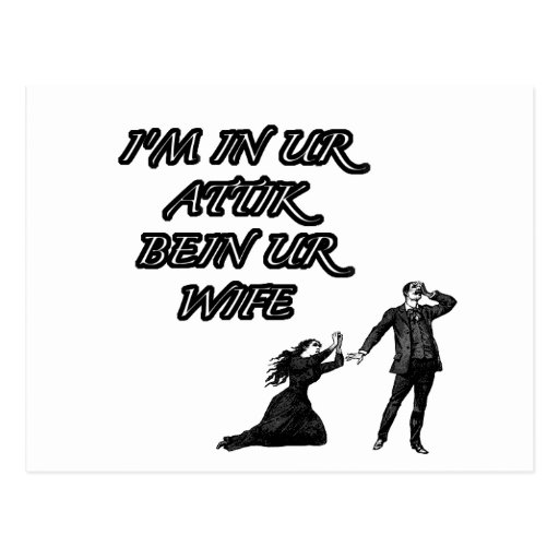 In ur attik, bein ur wife postcard