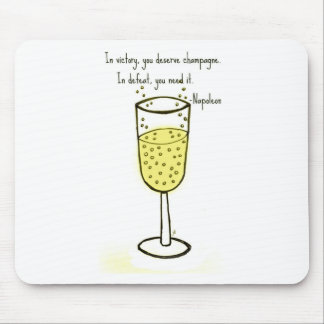 In victory, you deserve champagne print by jill mouse pad