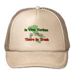 In Vino Veritas. In wine there is truth.... Trucker Hat