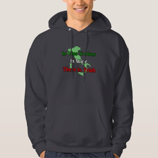 In Vino Veritas. In wine there is truth.... Hoodie