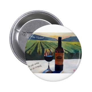 In Vino Veritas - The truth is in the wine 2 Inch Round Button