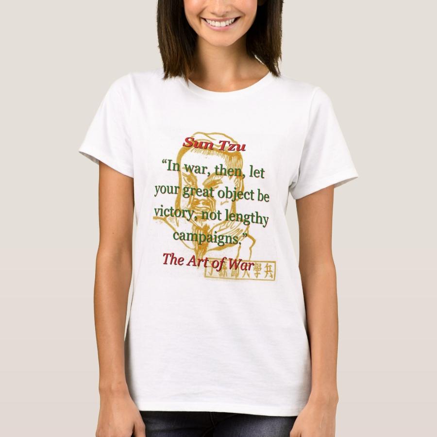In War Then Let Your Great Object - Sun Tzu T-Shirt - Best Selling Long-Sleeve Street Fashion Shirt Designs