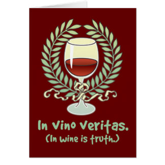 In Wine Is Truth Card