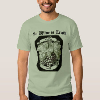 In wine is Truth...En vino Veritas...vintage grape Tee Shirt