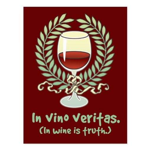 In Wine Is Truth Post Card