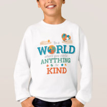 In World Anything Be Kind Puzzle Autism Awareness Sweatshirt