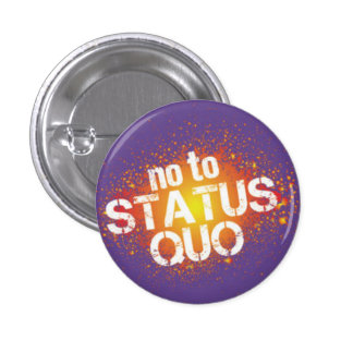 In you the status quo button