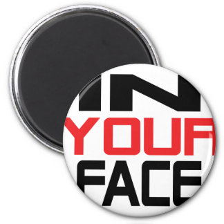 in your face icon magnet