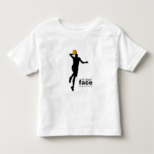 in your face... toddler t-shirt