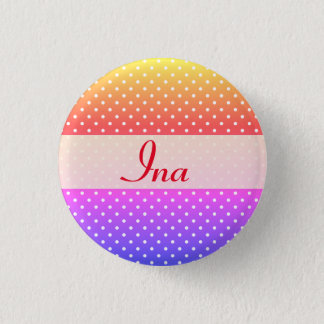Ina name plate Anstecker Button