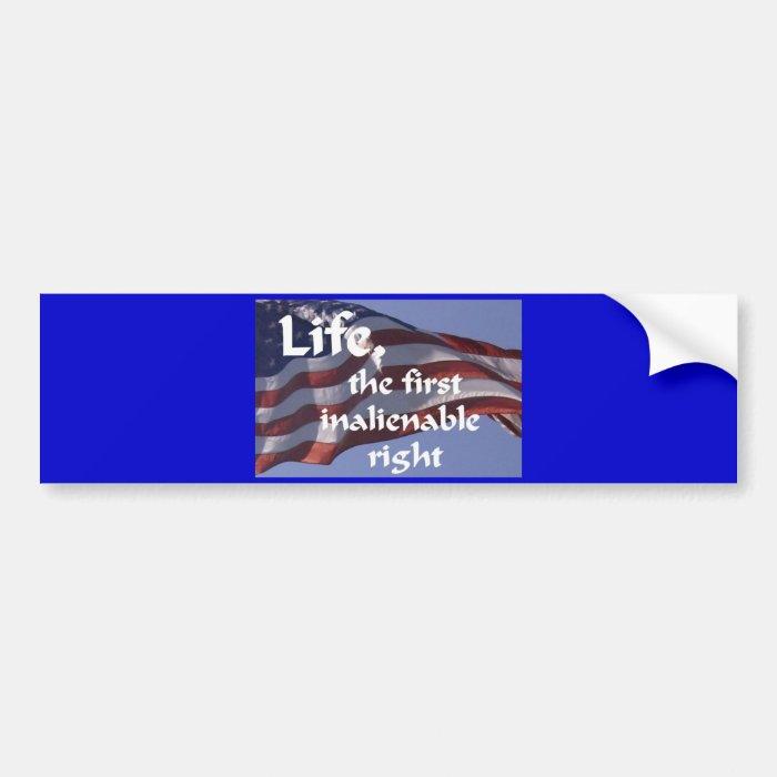 Inalienable Right Bumper Sticker