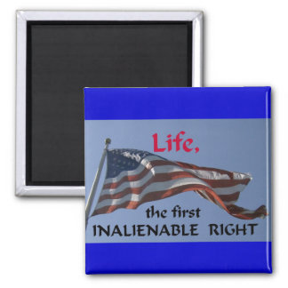 Inalienable Right Magnet