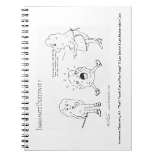 Inanimate Objectivity #3 - Notepad Notebook
