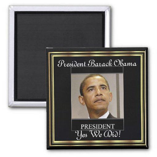 Inauguración de presidente Obama Yes We Did Imán Cuadrado