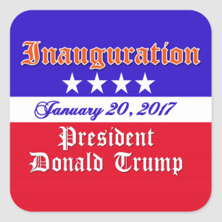 Inauguration Donald Trump January 20, 2017 Square Sticker