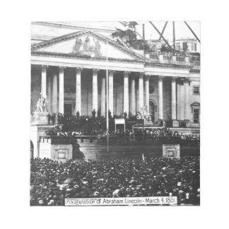 Inauguration of Abraham Lincoln March 4, 1861 Notepad