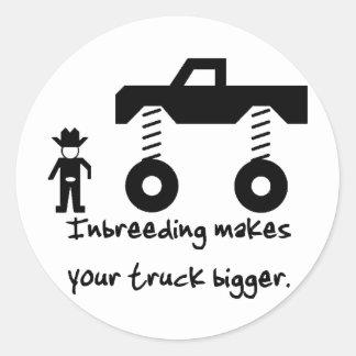 Inbreeding makes your truck bigger. round sticker