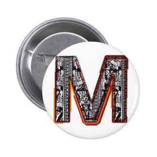 Inca`s font, Letter M Pinback Button