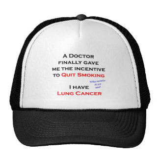 Incentive to quit smoking trucker hat