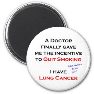 Incentivo a abandonar el fumar imán redondo 5 cm