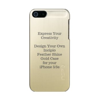 Incipio Feather Shine Iphone 5/5s Case Gold by DigitalDreambuilder at Zazzle