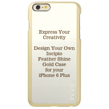 Incipio Feather Shine Iphone 6 Plus Case Gold by DigitalDreambuilder at Zazzle