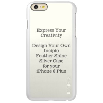 Incipio Feather Shine Iphone 6 Plus Case Silver by DigitalDreambuilder at Zazzle