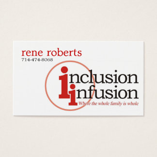 inclusion-infusion-logo, rene roberts, 714-474-... business card