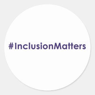 #InclusionMatters round sticker