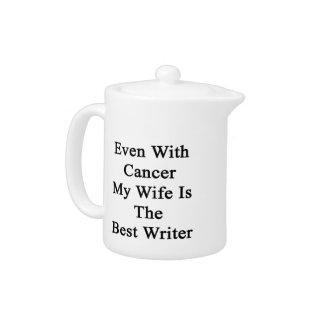 Incluso con el cáncer mi esposa es el mejor escrit