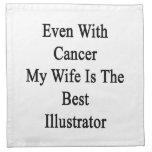 Incluso con el cáncer mi esposa es el mejor ilustr servilletas de papel