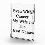 Incluso con el cáncer mi esposa es la mejor enferm
