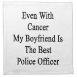 Incluso con el cáncer mi novio es la mejor policía servilleta de papel