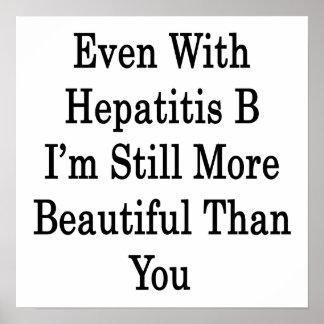 Incluso con la hepatitis B sigo siendo un Tha más Impresiones