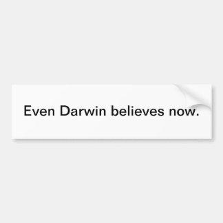 Incluso Darwin ahora cree - a la pegatina para el  Pegatina Para Auto