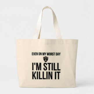Incluso en mi día peor bolsa tela grande