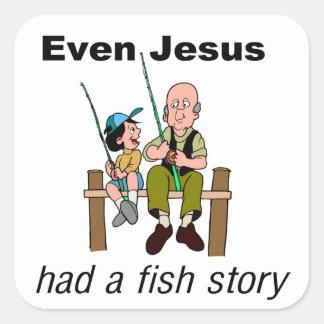 Incluso Jesús tenía decir cristiano de la historia Pegatina Cuadrada