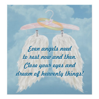 Incluso los ángeles necesitan descansar ahora y en póster