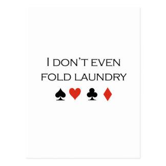 Incluso no doblo la camiseta del lavadero tarjeta postal
