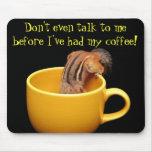 Incluso no hable conmigo…. alfombrillas de raton