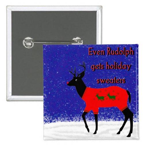 Incluso Rudolph consigue los suéteres del día de f Pin