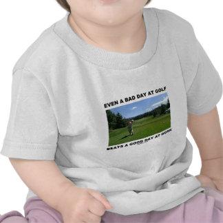 Incluso un mún día en el golf bate un buen día en camiseta