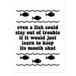 Incluso un pescado podía permanecer fuera de probl postales