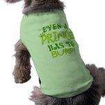 Incluso un príncipe Burps Camisa De Perro