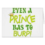 Incluso un príncipe Burps Tarjeta