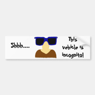 Incognito Mustache & Glasses Bumper Sticker