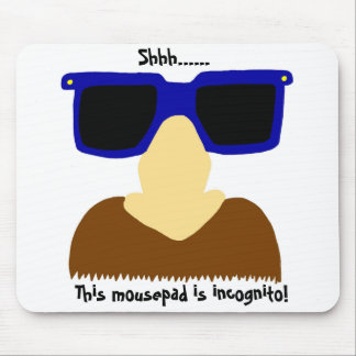 Incognito Mustache & Glasses Mousepad