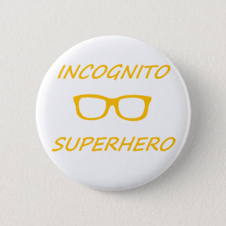 Incognito Superhero 1O Button