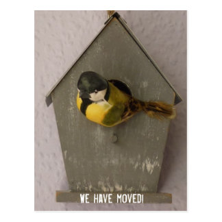 Incoming goods have moved! - postcard (Birdhouse)