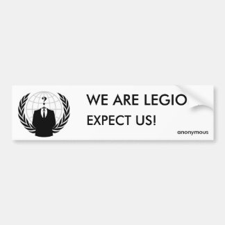incoming goods of acres legion - anonymous car bumper sticker